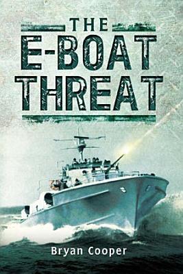 The E Boat Threat PDF