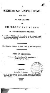 A series of catechisms for the instruction of children and youth in the principles of religion: Volume 13