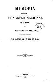 Memoria que el Ministro de Estado en los departamentos de Guerra y Marina presenta al Congreso Nacional
