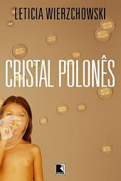 Cristal polonês: Edição 3