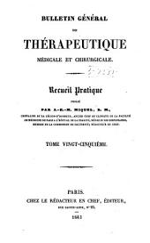 Bulletin général de thérapeutique médicale, chirurgicale, obstétricale et pharmaceutique: Volume25