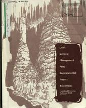 Carlsbad Caverns National Park (N.P.) General Management Plan (General Management Plan (GMP)), Eddy County: Environmental Impact Statement