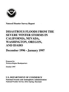 Disastrous Floods from the Severe Winter Storms in California  Nevada  Washington  Oregon  and Idaho Book