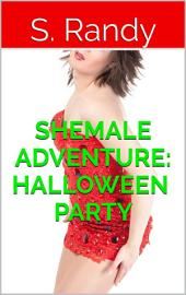 Shemale Adventure: Halloween Party