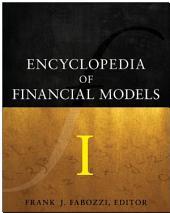 Encyclopedia of Financial Models: Volume 1