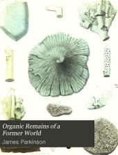 Organic Remains of a Former World: The fossil zoophytes