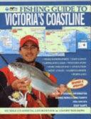 Fishing Guide to Victoria's Coastline