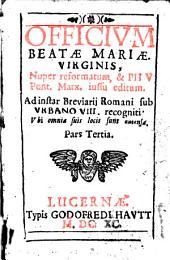 Officium Beatae Mariae Virginis: P. tertia