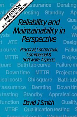 Reliability and Maintainability in Perspective