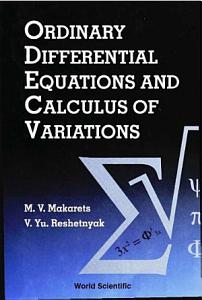 Ordinary Differential Equations and Calculus of Variations Book