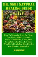 Dr. Sebi Natural Healing Guide