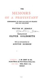 The Memoirs of a Protestant: Condemned to the Galleys of France for His Religion, Volume 2