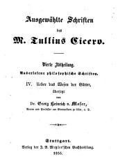 Ausgewählte Schriften des M. Tullins Cicero: Band 4,Ausgaben 4-7