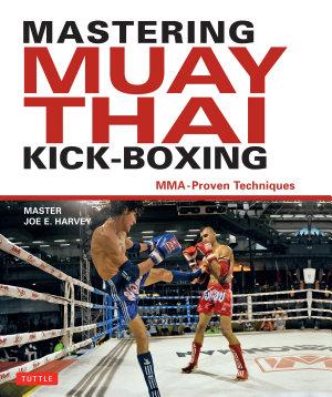 Mastering Muay Thai Kick Boxing PDF