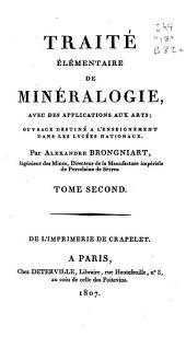 Traité élémentaire de minéralogie, avec des applications aux arts: ouvrage destiné à l'enseignement dans les lycées nationaux, Volume2