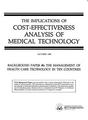 The Management of Health Care Technology in Ten Countries PDF