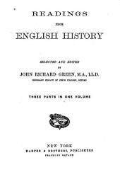 Readings from English History: Volumes 1-3