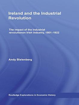 Ireland and the Industrial Revolution PDF