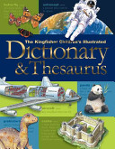 The Kingfisher Children s Illustrated Dictionary and Thesaurus PDF