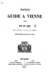 Nouveau guide à Vienne, Isère ... Lithographies, plan de la ville