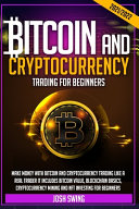 Bitcoin and Cryptocurrency Trading for Beginners 2021/2022