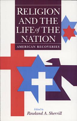 Religion and the Life of the Nation PDF