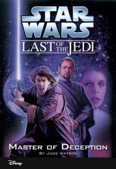 Star Wars: The Last of the Jedi: Master of Deception