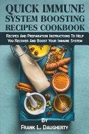 Quick Immune System Boosting Recipes Cookbook