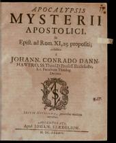 Apocalypsis Mysterii Apostolici, In Epist. ad Rom. XI,25. propositi