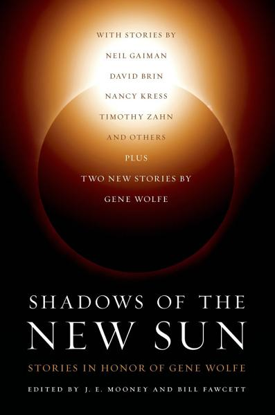 Download Shadows of the New Sun Book