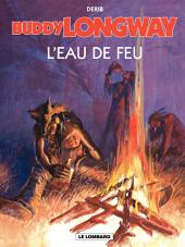 Buddy Longway – tome 8 – L'Eau de feu