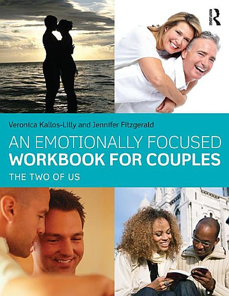 Download An Emotionally Focused Workbook for Couples Book