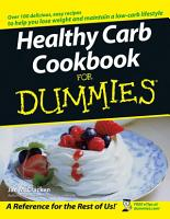 Healthy Carb Cookbook For Dummies PDF
