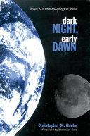 Dark Night, Early Dawn