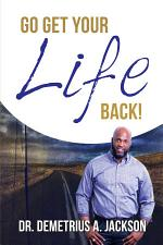 Go Get Your Life Back