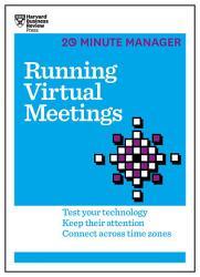 Running Virtual Meetings  HBR 20 Minute Manager Series  PDF