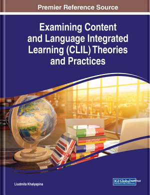 Examining Content and Language Integrated Learning  CLIL  Theories and Practices PDF