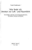 Wie finde ich Literatur zur Luft  und Raumfahrt PDF