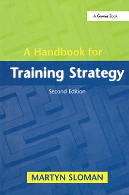 A Handbook for Training Strategy