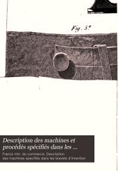 Description des machines et procédés spécifiés dans les brevets d'invention, publ. par C.P. Molard. [With] Table générale des vingt premiers volumes. [Continued as] Description des machines ... pour lesquels des brevets d'invention ont été pris sous le régime de la loi du 5 juillet 1844