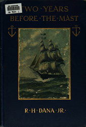 Two Years Before the Mast: A Personal Narrative
