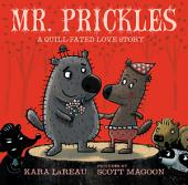 Mr. Prickles: A Quill-Fated Love Story