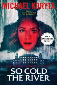 So Cold the River Book