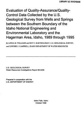 Evaluation of Quality assurance quality control Data Collected by the U S  Geological Survey from Wells and Springs Between the Southern Boundary of the Idaho National Engineering and Environmental Laboratory and the Hagerman Area  Idaho  1989 Through 1995 PDF