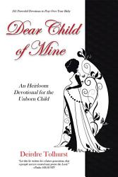 Dear Child Of Mine Book PDF