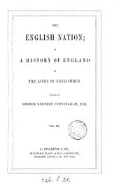 The English Nation; Or, A History of England in the Lives of Englishmen: Volume 3