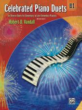 Celebrated Piano Duets, Book 1: Elementary to Late Elementary Piano Duets (1 Piano, 4 Hands)