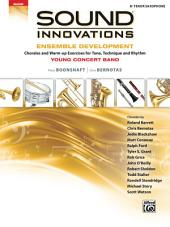 Sound Innovations for Concert Band: Ensemble Development for Young Band - Tenor Saxophone: Chorales and Warm-up Exercises for Tone, Technique, and Rhythm