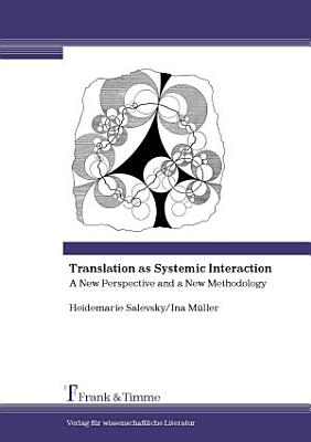 Translation as Systemic Interaction PDF