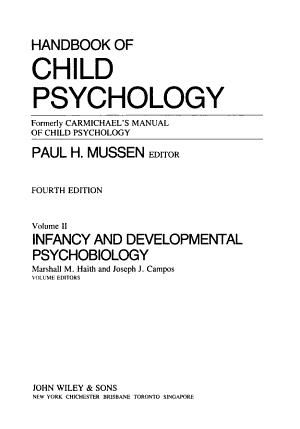 Handbook of Child Psychology: Infancy and developmental psychobiology